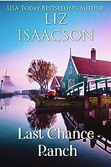 Last Chance Ranch (Last Chance Ranch Romance Book 1) Kindle Edition