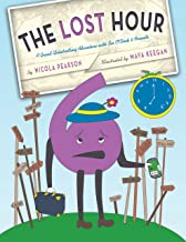 The Lost Hour: A Grand Globetrotting Adventure with Six O'Clock & Friends