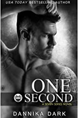 One Second (Seven Series Book 7) Kindle Edition