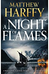 A Night of Flames (A Time for Swords Book 2) Kindle Edition