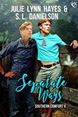 Separate Ways (Southern Comfort Book 5) Kindle Edition