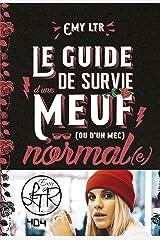 EMY LTR - Le guide de survie d'une meuf normale Format Kindle
