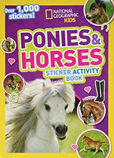 National Geographic Kids Ponies and Horses Sticker Activity Book: Over 1,000 Stickers!