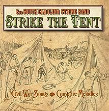 Strike the Tent Civil War Songs & Campfire