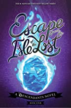 Escape from the Isle of the Lost: A Descendants Novel: 4 (The Descendants)
