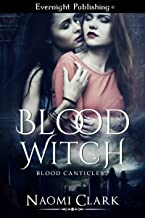 Blood Witch (Blood Canticles Book 1)
