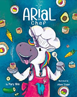 Arial, the Chef (UnicornPreneur, Band 5)
