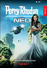 Perry Rhodan Neo 161: Faktor I: Staffel: Mirona (German Edition)