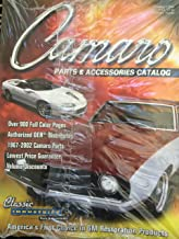 Camaro Parts & Accessories Catalog C2008 -1967-2002 Camaro Parts Restoration and Performance Parts . Over 1000 full color pages Lowest price guarantee. (Classic Industries)