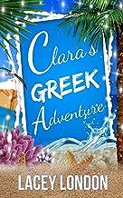 Clara's Greek Adventure: The most hilarious sunlounger read of 2019 (Clara Andrews Series - Book 11)