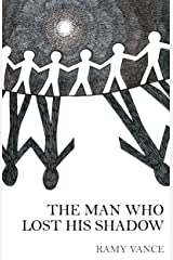 The Man Who Lost His Shadow Kindle Edition