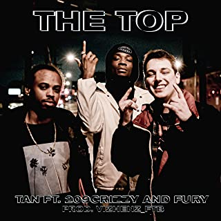 The Top (feat. 209 Crizzy & Fury) [Explicit]