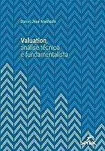 Valuation, análise técnica e fundamentalista (Série Universitária)