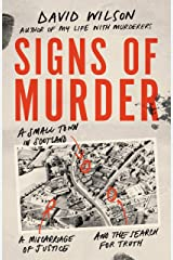 Signs of Murder: A small town in Scotland, a miscarriage of justice and the search for the truth Kindle Edition