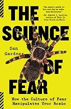 the science of fear daniel gardner