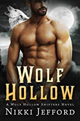 Wolf Hollow (Wolf Hollow Shifters Book 1) Kindle Edition