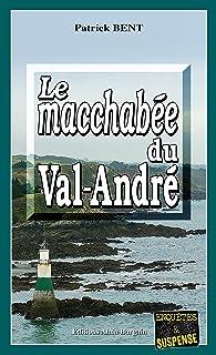 Le macchabée du Val-André: Les enquêtes du commissaire Marie-Jo Beaussange - Tome 2 (French Edition)