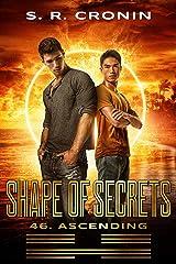 Shape of Secrets (46. Ascending) Kindle Edition