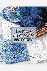 La bible du crochet en 250 points Relié