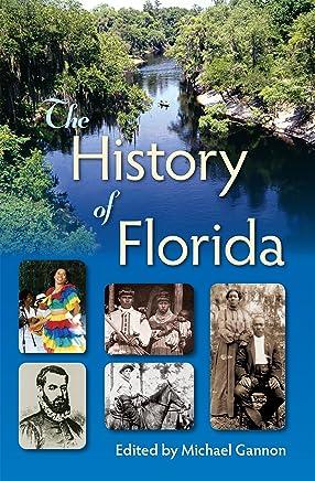 The History of Florida (English Edition)