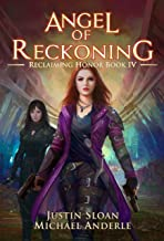 Angel of Reckoning: A Kurtherian Gambit Series (Reclaiming Honor Book 4)