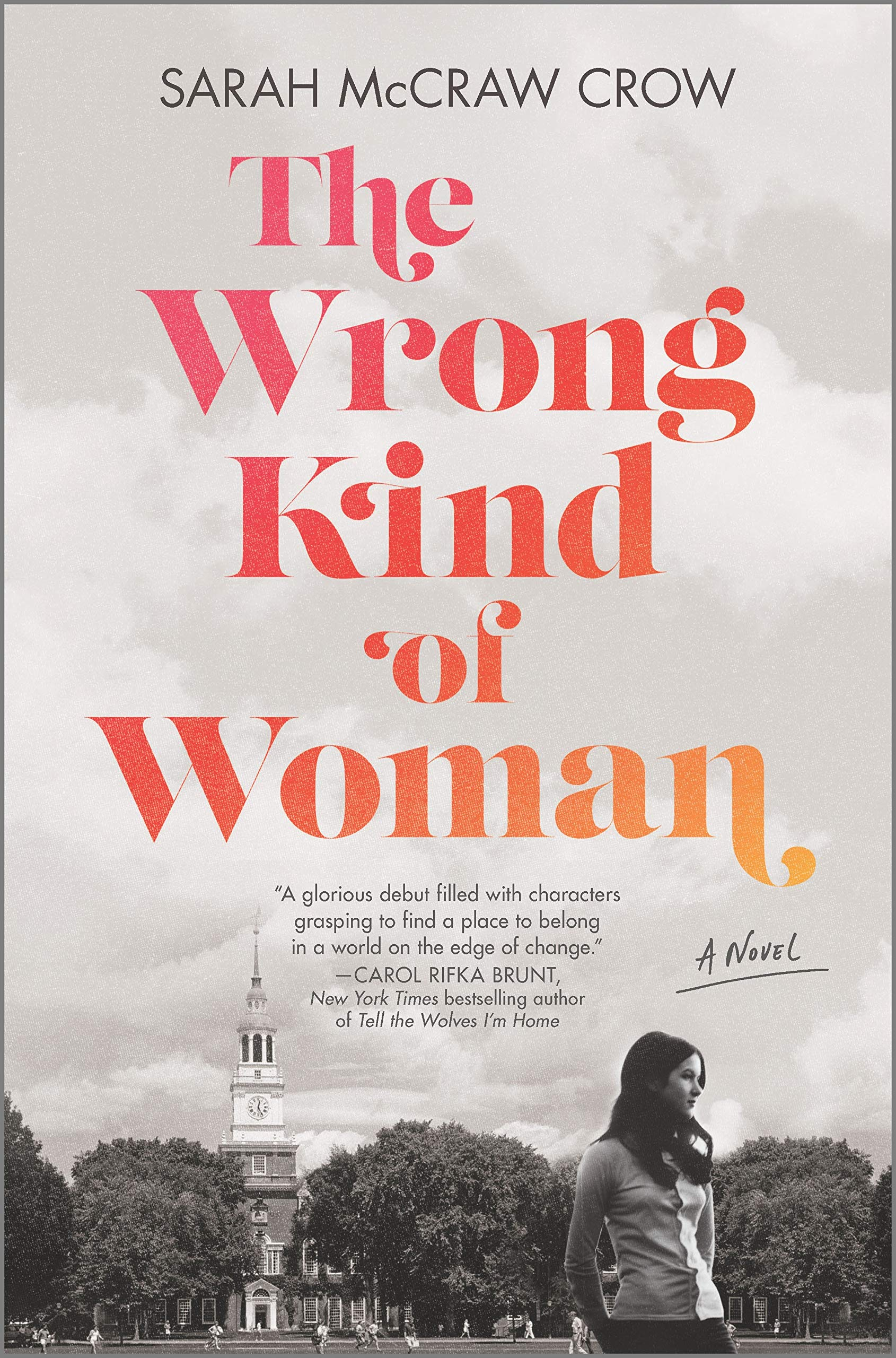 The Wrong Kind of Woman: A Novel