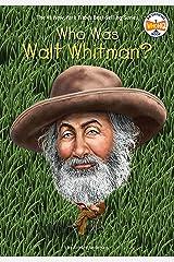 Who Was Walt Whitman? (Who Was?) Kindle Edition