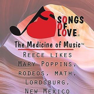 Reece Likes Mary Poppins, Rodeos, Math, Lordsburg, New Mexico