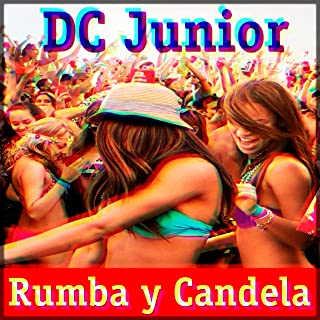 Rumba and Candela [Explicit]