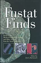Fustat Finds: Beads, Coins, Medical Instruments, Textiles and Other Artifacts from the Awad Collection