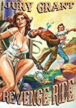REVENGE RIDE (A Gun Adult Western Book 1)