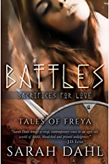 Battles: Sacrifices for Love (A Tales of Freya Short Story Book 7) Kindle Edition