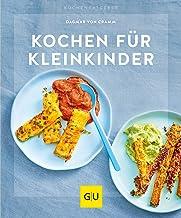 Kochen für Kleinkinder (Jeden-Tag-Küche)
