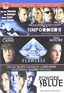 Flawless / The Informers / Powder Blue Triple Feature