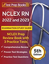 NCLEX RN 2022 and 2023 Examination Study Guide: NCLEX Prep Review Book with 3 Practice Tests: [5th Edition]