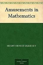 Best amusements in mathematics dudeney Reviews
