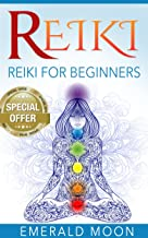 Reiki: Reiki for Beginners (Psychic Development Series Book 5)
