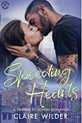 Speeding Hearts: A Friends to Lovers Romance (Blue Collar Romance Book 7) Kindle Edition