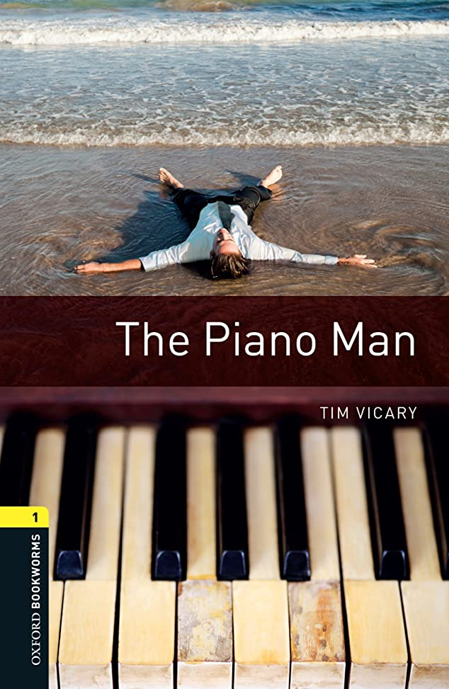 ファン代わりにを立てる閉塞The Piano Man Level 1 Oxford Bookworms Library (English Edition)