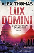 Lux Domini: Thriller: A Catherine Bell Story