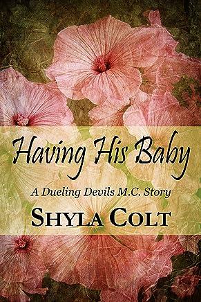 Having His Baby: Dueling Devils MC Story
