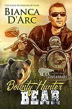 Bounty Hunter Bear: Crossroads 1 (Grizzly Cove Book 11)