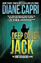 Deep Cover Jack: Hunting Lee Child`s Jack Reacher (The Hunt For Jack Reacher Series Book 7)