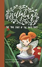 Nellybug: The True Story of the Tooth Fairy