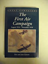 The First Air Campaign: August, 1914-November, 1918