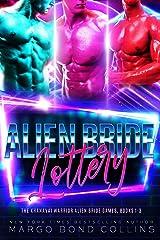 The Alien Bride Lottery Volume 1: The Khanavai Warriors Alien Bride Games Books 1-3, plus a Christmas novella bonus (Khanavai Warrior Bride Games) Kindle Edition