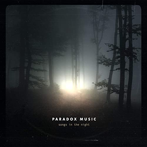 Paradox Music - Songs in the Night 2019