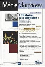 MédiaMorphoses No. 3 Sept. 2001: L'Histoire de la Télévision - Qui a encore peur des jeux vidéo?