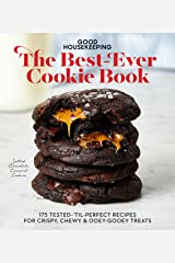 Good Housekeeping The Best-Ever Cookie Book: 175 Tested-'til-Perfect Recipes for Crispy, Chewy & Ooey-Gooey Treats Kindle Edition