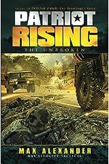 Patriot Rising: The Unbroken Kindle Edition